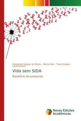 Vida sem SIDA - Relatório de pesquisa