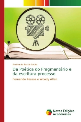 Da Poética do Fragmentário e da escritura-processo