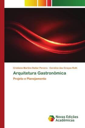 Arquitetura Gastronômica: Projeto e Planejamento