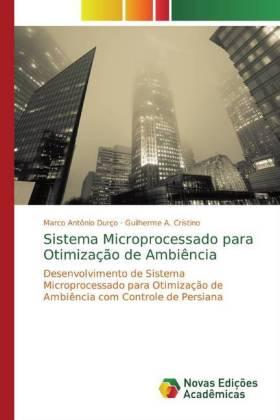 Sistema Microprocessado para Otimização de Ambiência: Desenvolvimento de Sistema Microprocessado para Otimização de Ambiência com Controle de Persiana