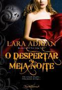 O Despertar da Meia-Noite (Midnight Awakening) Lara Adrian Author