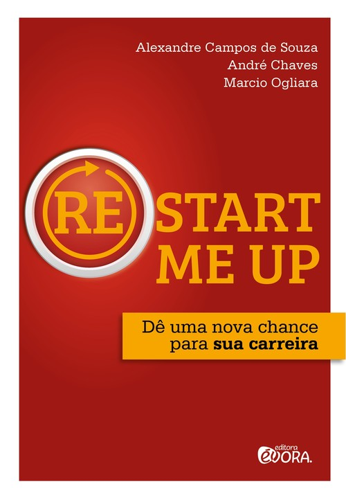 (Re)start me up - Chaves, André/ Souza, Alexandre Campos d